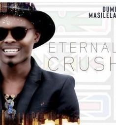 Eternal Crush BY Dumi Masilela